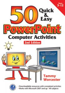 50 Quick & Easy: PowerPoint Computer Activities, 2nd Edition