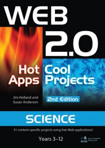 Web 2.0 Hot Apps Cool Projects - Science, 2nd Edition