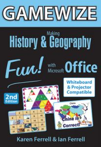 GameWize: Making History & Geography Fun! with Microsoft Office, 2nd Edition