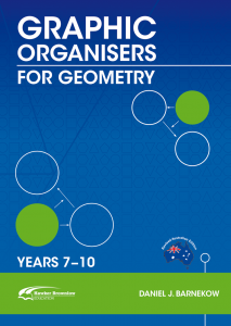 Graphic Organisers for Geometry, Years 7-10