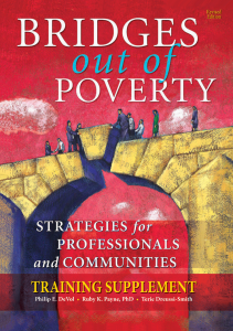Bridges Out of Poverty: Strategies for Professionals and Communities Training Supplement