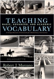 Teaching Basic, Advanced, and Academic Vocabulary A Comprehensive Framework for Elementary Instruction