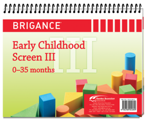 BRIGANCE Early Childhood Screen III 0–35 months